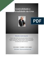 AUSTIN SPARKS_A Centralidade e Universalidade Da Cruz