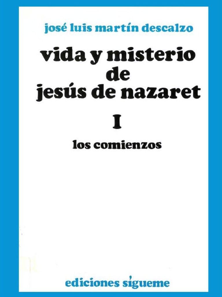 Jesus 71534448 Misterio Y Martin Jose Vida Luis De I Descalzo Nazaret rCBedxoW