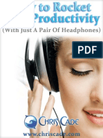 How To Rocket Your Productivity! (With Just A Pair Of Headphones)