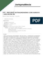 Jurisprudência _ STF - RECURSO EXTRAORDINÁRIO COM AGRAVO _ ARE 694108 RN