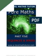E-Book 'Pure Maths Part Five - Sequences & Series' from A-level Maths Tutor