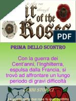 Presentazione PowerPoint sulla guerra delle due rose realizzata da Jessica Vacca III F del Liceo scientifico G. Brotzu (CA)
