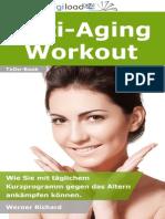 Anti-Anti-Aging Workout - Wie Sie mit täglichem Kurzprogramm gegen das Altern ankämpfen können.     Für Kunden
