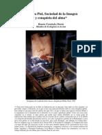 Tercera piel; sociedad de la imagen y conquista del alma. Ramón Fernandez Duran