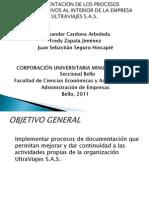 Documentacion de Los Procesos Administrativos Al Interior de La Empresa Ultraviajes s.a.s Presentacion