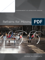 Refrains for Moving Bodies by Derek P. McCormack