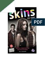 Skins Novel