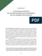 Macas, Luis. 2005. La necesidad política de una reconstrucción epistémica de los saberes ancestrales.