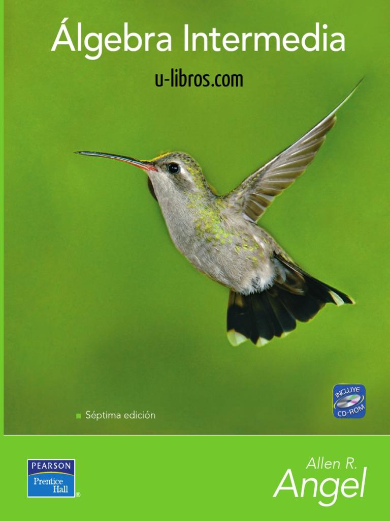 Álgebra Intermedia - 7ma Edición - Allen R. Angel