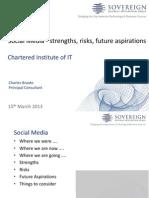 Social Media Strengths Risks Future Aspirations