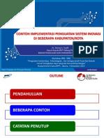 Contoh Implementasi Penguatan Sistem Inovasi Di Beberapa Kabupaten-Kota 4 Desember 2013 - Tatang A. Taufik