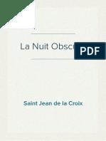 Saint Jean de La Croix - La Nuit Obscure