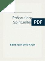 Saint Jean de la Croix - Précautions Spirituelles