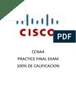 EWAN Practice Final Exam - CCNA Exploration Accessing the WAN (Versión 4.0) _ ccna4 Examen práctico final 100% practice final exam