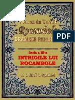 Ponson Du Terrail - Rocambole 3 - Intrigile Lui Rocambole 1 - O Fiica a Spaniei
