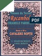 Ponson Du Terrail - Rocambole 4 - Cavalerii Noptii 1 - Manuscrisul Unei Masti