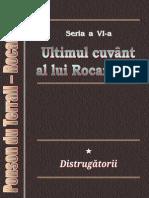 Ponson Du Terrail - Rocambole 6 - Ultimul Cuvant Al Lui Rocambole 1 - Distrugatorii