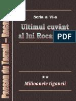 Ponson Du Terrail - Rocambole 6 - Ultimul Cuvant Al Lui Rocambole 2 - Milioanele Tigancii