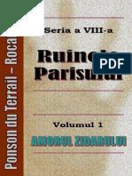 Ponson Du Terrail - Rocambole 8 - Ruinele Parisului 1 - Amorul Zidarului