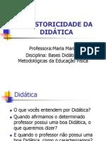 A Historicidade da Didática