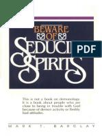 Beware of Seducing Spirits