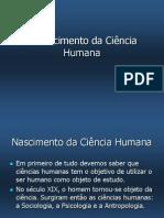 O Nascimento da Ciência Humana