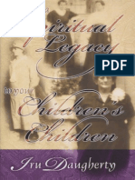 Leaving a Spiritual Legacy to Your Children's Children - Daugherty