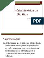 Trajetória  Histórica da Didática