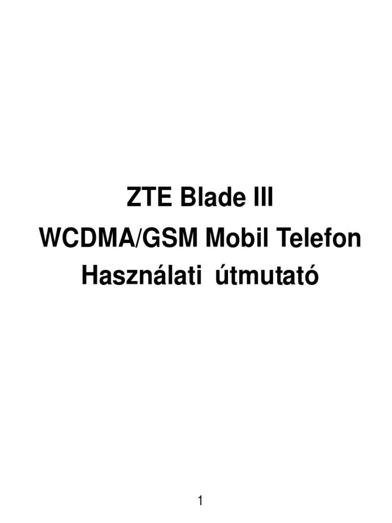 ZTE Blade III Hasznalati Utmutató