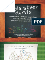 """Skola atver durvis. SFL iniciatīvas """"Pārmaiņu iespēja skolām"""" projektu pieredzes krājums"""