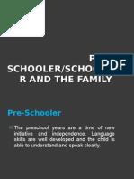 Preschooler & Pre Adolescent