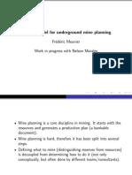 Underground Scheduling