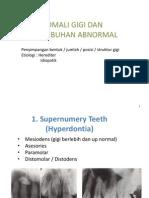 Anomali Gigi Dan Pertumbuhan Abnormal