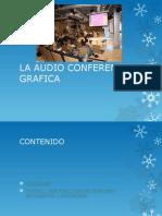 La Conferencia Audio Grafica