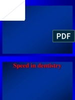 Speeds in Dentistry