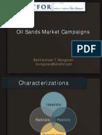 Oil Sands Market Campaigns