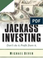 Jackass Investing Excerpts