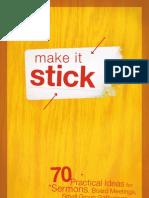 Make It Stick Screen