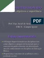 6. Estágio Supervisionado - Concepção, objetivo e importância