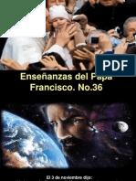 Enseñanzas del Papa Francisco - Nº 36