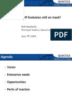 Is the IP revolution still on track?