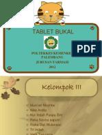Editan Presentasi Tablet Bukal