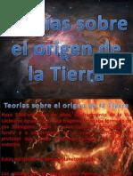 Teorías sobre el origen de la Tierra
