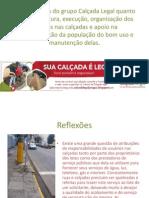 REFLEXÕES DE USO DAS CALÇADAS