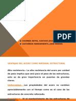 Ventajas Del Acero- Acero y Madera