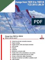 Deutz Change From Tier II to Tier III Tcd 2013 l06 2v