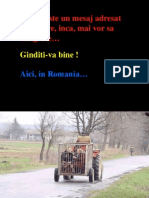 Aici in Romania