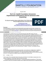 Ruggero Santilli - Experimental Confirmation That Universe is Not Epanding