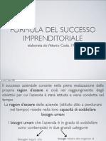 La formula del successo imprenditoriale. Vittorio Coda, 1984
