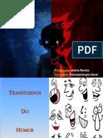 Transtornos Afetivos Do Humor Uni e Bipolar